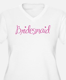 pinkbridesmaid Plus Size T-Shirt