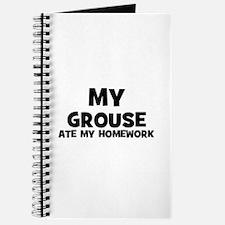 My Grouse Ate My Homework Journal