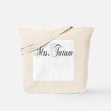 Mrs. Tatum Tote Bag