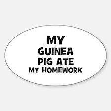 My Guinea Pig Ate My Homework Oval Decal