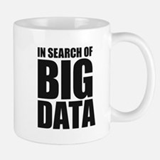 In Search of Big Data Small Small Mug