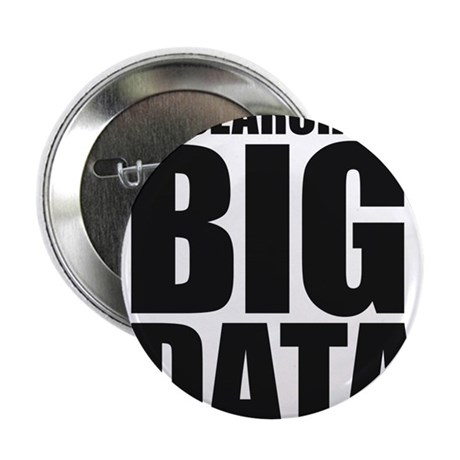 """In Search of Big Data 2.25"""" Button"""
