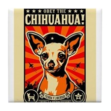 Cute Obey the chihuahua Tile Coaster
