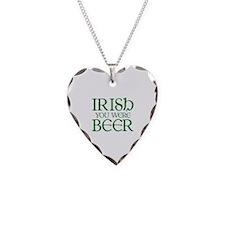 Irish You Were Beer Necklace