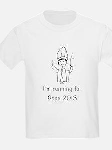 I'm running for Pope T-Shirt