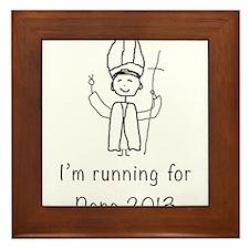 I'm running for Pope Framed Tile