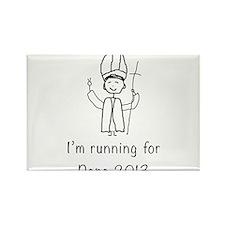 I'm running for Pope Rectangle Magnet
