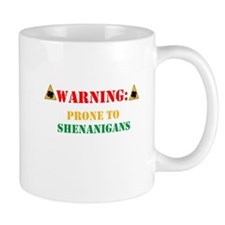 Warning: Prone to Shenanigans Mug