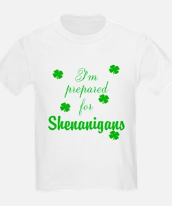 Shenanigans Preparation T-Shirt