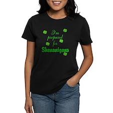 Shenanigans Preparation T-Shirt