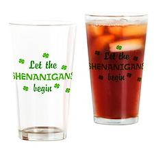 Let the Shenanigans begin Drinking Glass