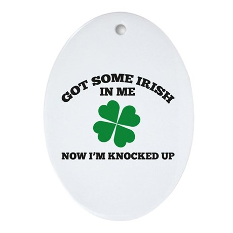 Got Some Irish In Me Ornament (Oval)
