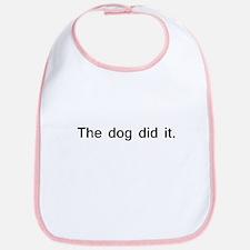 The dog did it. Bib