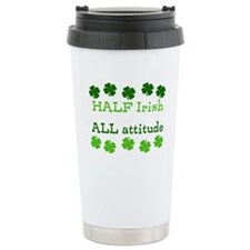 HALF irish, ALL attitude Travel Mug