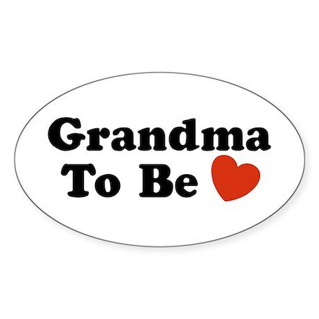 Grandma To Be Oval Sticker
