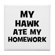 My Hawk Ate My Homework Tile Coaster