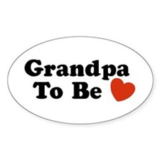 Grandpa To Be Oval Decal
