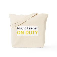 Night Feeder On Duty Tote Bag