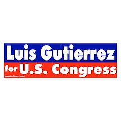Re-elect Luis Gutierrrez Bumper Bumper Sticker