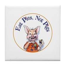 Eat Pies Not Pigs Tile Coaster