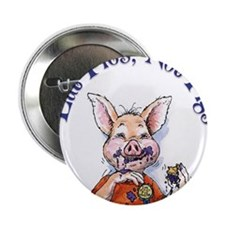 "Eat Pies Not Pigs 2.25"" Button"
