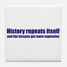 History Repeats Itself Tile Coaster
