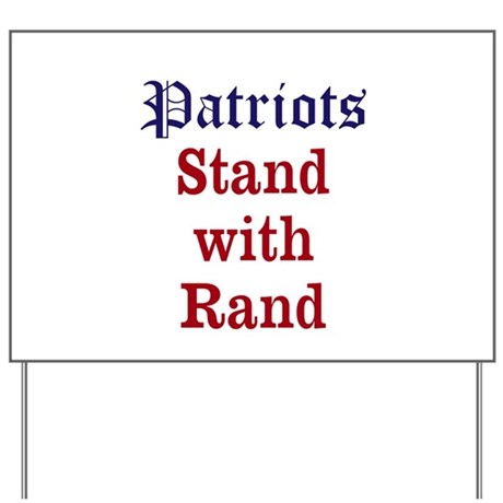 Patriots Stand With Rand Yard Sign