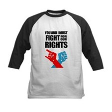 You And I Must Fight For Our Rights Baseball Jerse