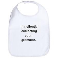 Im silently correcting your grammar. Bib