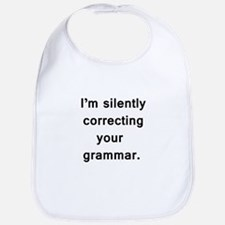 Im silently correcting your grammar. Bib