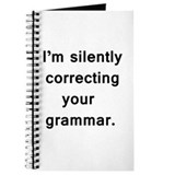 Silently correcting your grammar Journals & Spiral Notebooks