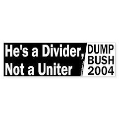 Divider not a Uniter Bumper Bumper Sticker