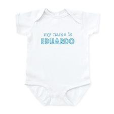 My name is Eduardo Infant Bodysuit