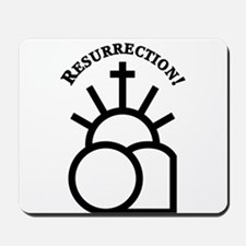 Resurrection Mousepad