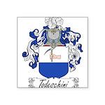 Todeschini_Italian.jpg Square Sticker 3