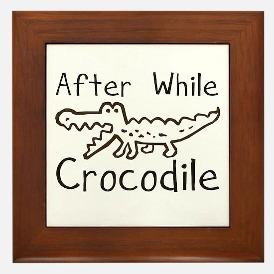 After While Crocodile Framed Tile