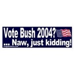 Vote Bush 2004 (bumper sticker)