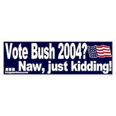 Vote Bush 2004 (bumper sticker)