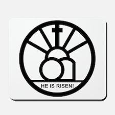"""HE IS RISEN!"" Mousepad"