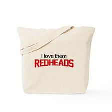 I Love Them Redheads Tote Bag