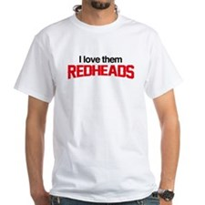 I Love Them Redheads T-Shirt