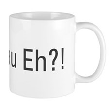 Singlish expression with a Canadian touch! Small Mug