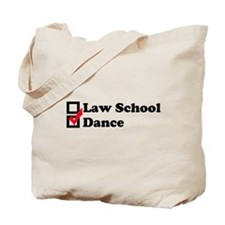Law School or Dance Tote Bag