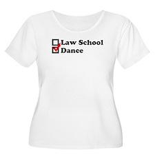 Law School or Dance Plus Size T-Shirt