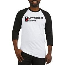 Law School or Dance Baseball Jersey