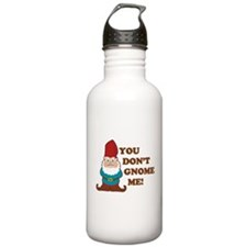You don't Gnome me! Water Bottle