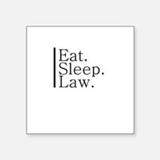 Eat. Sleep. Law. Rectangle Sticker