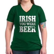 IRISH You Were BEER! Shirt