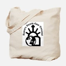 Earth's Death-Grip Undone! Tote Bag