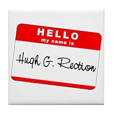 Hugh G. Rection Tile Coaster